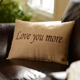 Love You More Accent Pillow