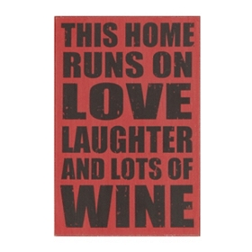 Love, Laughter, and Lots Of Wine Wall Plaque
